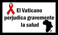 El Vaticano perjudica gravemente la salud